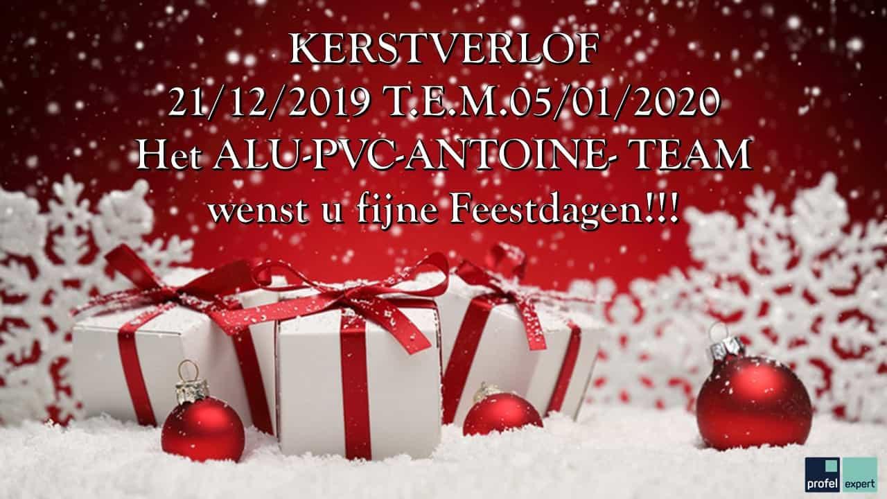 Alu PVC Antoine Kerstverlof 2019